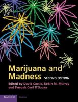 Marijuana and Madness 2nd Revised edition