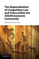 Regionalisation of Competition Law and Policy within the ASEAN Economic   Community