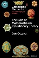 Role of Mathematics in Evolutionary Theory, The Role of Mathematics in Evolutionary Theory