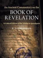 Ancient Commentary on the Book of Revelation: A Critical Edition of the Scholia in Apocalypsin