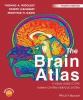 Brain Atlas - a Visual Guide to the Human     Central Nervous System 4E: A Visual Guide to the Human Central Nervous System 4th Revised edition