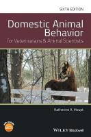 Domestic Animal Behavior for Veterinarians and Animal Scientists 6th Edition