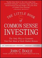 Little Book of Common Sense Investing: The Only Way to Guarantee Your Fair Share of Stock Market Returns
