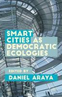 Smart Cities as Democratic Ecologies 2015 1st ed. 2015
