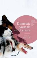 Domestic Animals and Leisure 2015 1st ed. 2015