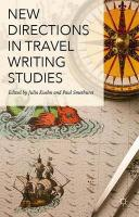 New Directions in Travel Writing Studies 2015 1st ed. 2015