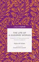 Life of a Kashmiri Woman: Dialectic of Resistance and Accommodation