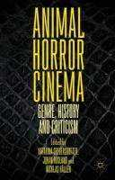 Animal Horror Cinema: Genre, History and Criticism 2015 1st ed. 2015