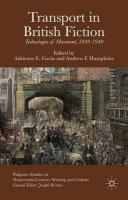 Transport in British Fiction: Technologies of Movement, 1840-1940