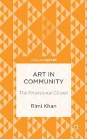 Art in Community: The Provisional Citizen 2015 1st ed. 2015