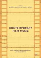 Contemporary Film Music: Investigating Cinema Narratives and Composition 2017 1st ed. 2017