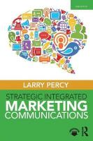Strategic Integrated Marketing Communications 3rd New edition
