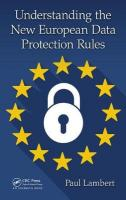 Understanding the New European Data Protection Rules