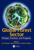 Global Forest Sector: Changes, Practices, and Prospects