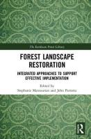 Forest Landscape Restoration: Integrated Approaches to Support Effective Implementation