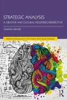Strategic Analysis: A Creative and Cultural Industries Perspective