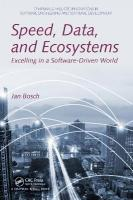 Speed, Data, and Ecosystems: Excelling in a Software-Driven World