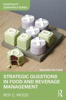 Strategic Questions in Food and Beverage Management 2nd New edition