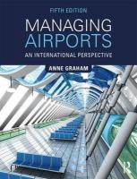 Managing Airports: An International Perspective 5th New edition