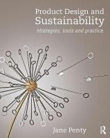 Product Design and Sustainability: Strategies, Tools and Practice