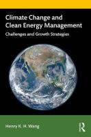 Climate Change and Clean Energy Management: Challenges and Growth Strategies