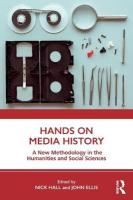 Hands on Media History: A new methodology in the humanities and social sciences