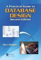 Practical Guide to Database Design, Second Edition 2nd New edition