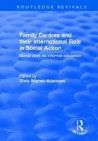 Family Centres and their International Role in Social Action: Social Work as Informal Education