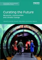 Curating the Future: Museums, Communities and Climate Change
