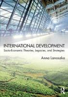 International Development: Socio-Economic Theories, Legacies, and Strategies