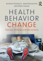 Health Behavior Change: Theories, Methods and Interventions