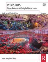 Event Studies: Theory, research and policy for planned events 3rd Revised edition
