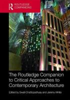 Routledge Companion to Critical Approaches to Contemporary Architecture