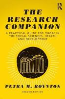 Research Companion: A practical guide for those in the social sciences, health and development 2nd New edition