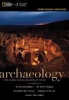 National Geographic Learning Reader Series: Archaeology : Cities,  Empires,   Religion, Migrations of the Past: Cities, Empires, Religion, Migrations of the Past New edition