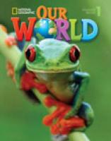Our World 1 with Student's CD-ROM: British English SI Edition