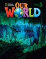 Our World 5 with Student's CD-ROM: British English, 5, Student's Book