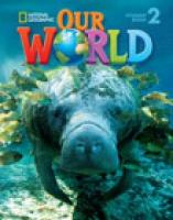 Our World 2: Workbook with Audio CD: Workbook with Audio CD, 2