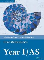 Edexcel AS and A level Mathematics Pure Mathematics Year 1/AS Textbook plus   e-book, Year 1/AS