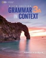 Grammar In Context 3A Student Book Split 6E 6th edition
