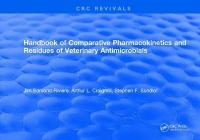 Handbook of Comparative Pharmacokinetics and Residues of Veterinary   Antimicrobials