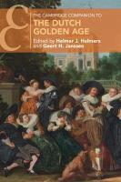 Cambridge Companions to Culture, The Cambridge Companion to the Dutch Golden Age