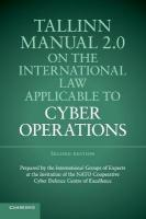 Tallinn Manual 2.0 on the International Law Applicable to Cyber Operations 2nd Revised edition