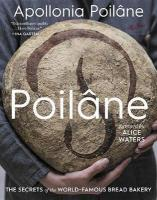 Poilane: The Secrets of the World-Famous Bread Bakery