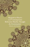 Maqasid al-Shari'a and Contemporary Reformist Muslim Thought: An Examination 2014 1st ed. 2014