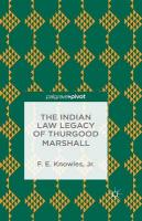 Indian Law Legacy of Thurgood Marshall 2014 1st ed. 2014