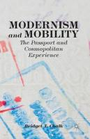 Modernism and Mobility: The Passport and Cosmopolitan Experience 2014 1st ed. 2014