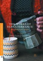 Works of Elena Ferrante: Reconfiguring the Margins Softcover reprint of the original 1st ed. 2016