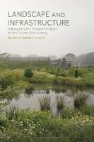 Landscape and Infrastructure: Reimagining the Pastoral Paradigm for the Twenty-First Century