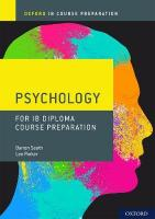 Oxford IB Diploma Programme: IB Course Preparation Psychology Student Book 1